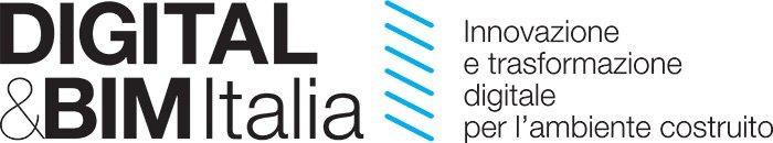 DIGITAL&BIM Italia - Innovazione e trasformazione digitale per l'Ambiente Costruito